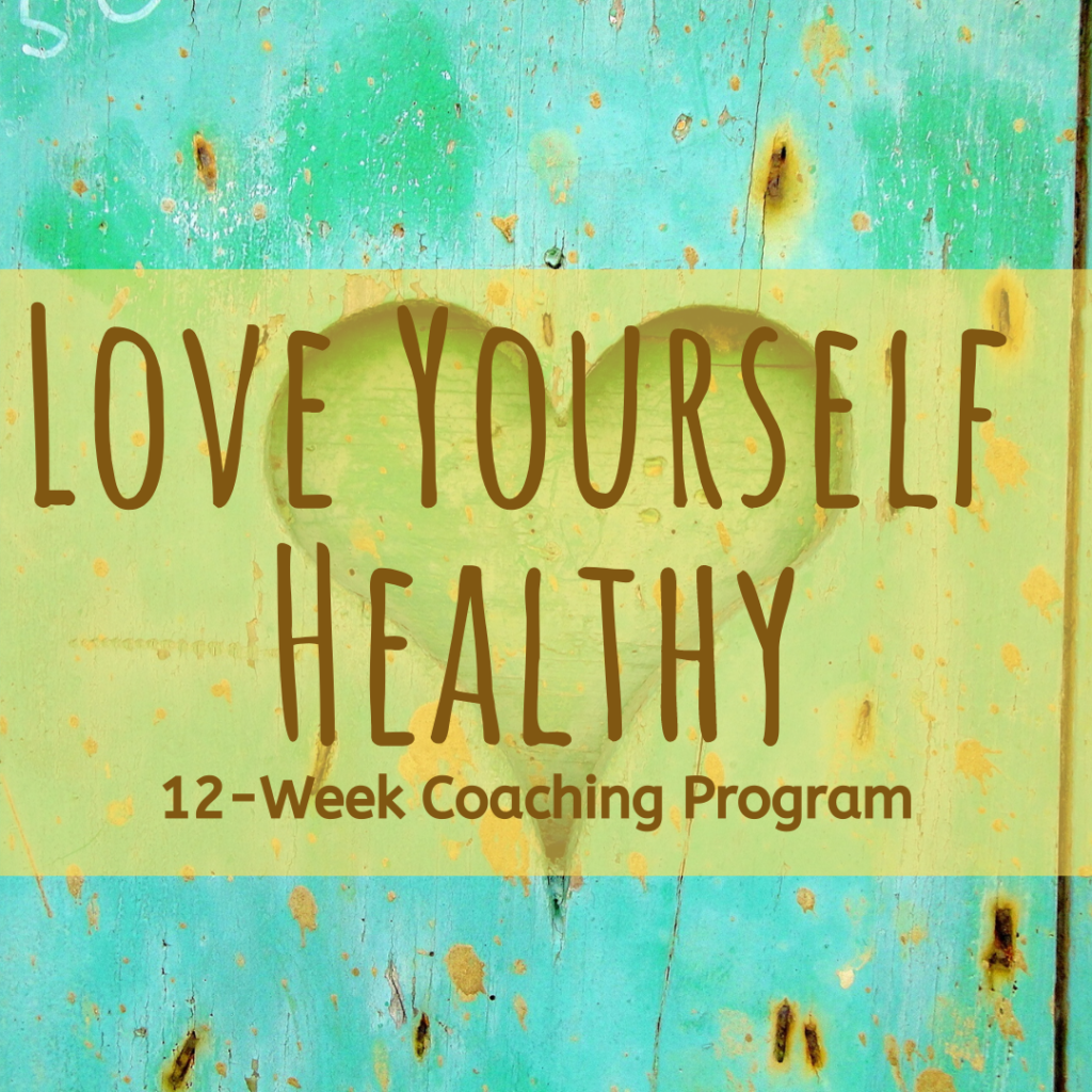 Love Yourself Healthy Health Coaching Program