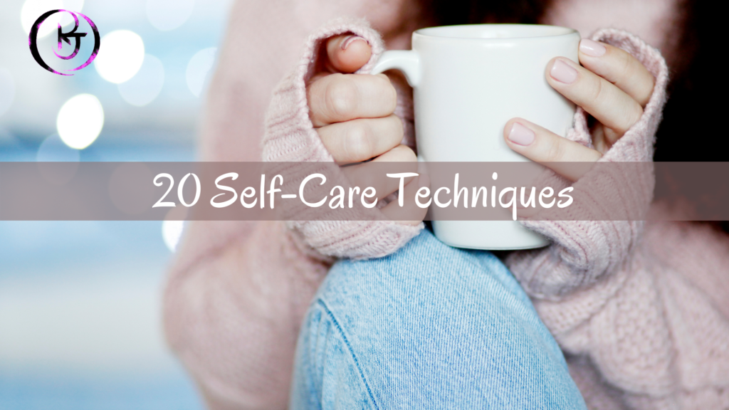 20 Self-Care Techniques